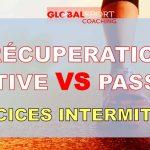 Récupération passive ou active pendant un exercice intermittent?
