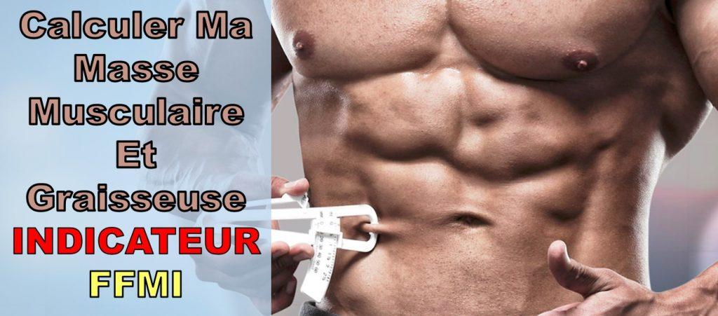 calculer ma masse musculaire et graisseuse ffmi